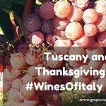 Tuscany and Thanksgiving at #WinesOfItaly Blab