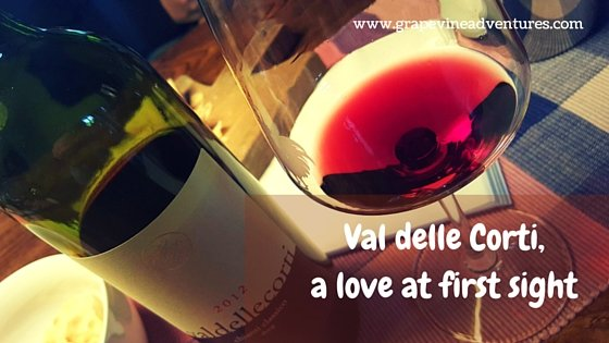 Val delle Corti, Wine Love at First Sight