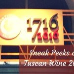 Sneak Peeks of Tuscan Wine 2016