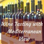 Wine Tasting with a Mediterranean View