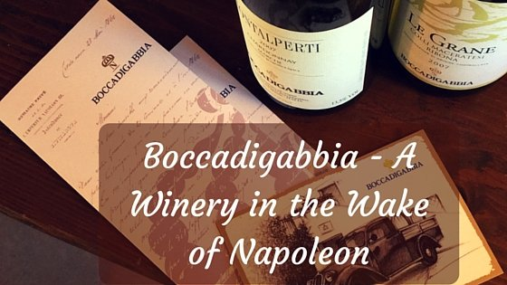 Boccadigabbia - A Winery in the Wake of Napoleon