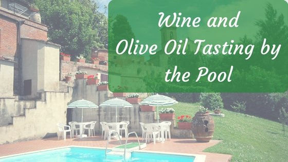 Wine and Olive Oil Tasting by the Pool