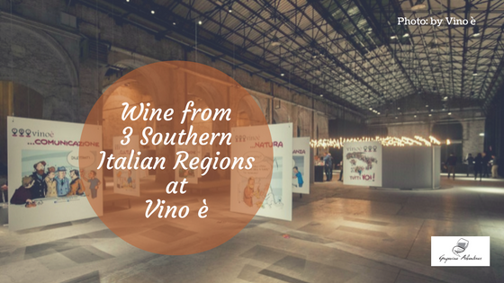 Wine from 3 Southern Italian Regions at Vino è