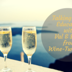Talking Wine Education with Val & Steph from Wine-Two-Five at WinesOfItaly