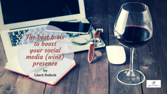 The best tools to boost your social media (wine) presence