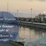 5 Italian Wineries on a Summer Night at #NaviGusto in Viareggio