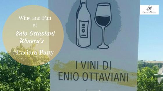 Wine and Fun at Enio Ottaviani Winery's #Caciara Party