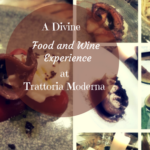 A Divine Food and Wine Experience at Trattoria Moderna