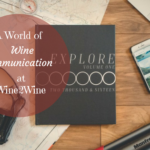 A World of Wine Communication at Wine2Wine
