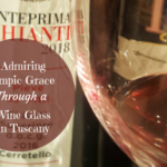 Admiring Olympic Grace Through a Wine Glass in Tuscany