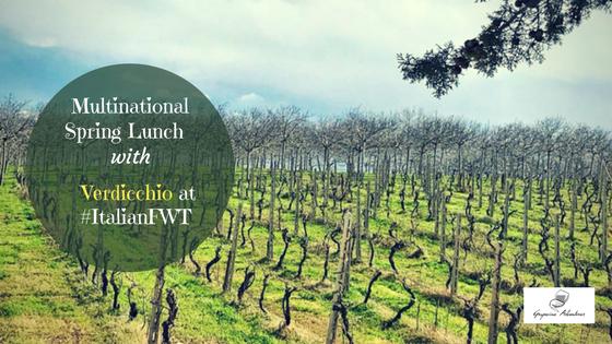 Multinational Spring Lunch with Verdicchio at #ItalianFWT