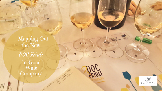 Mapping Out the New DOC Friuli in Good Wine Company