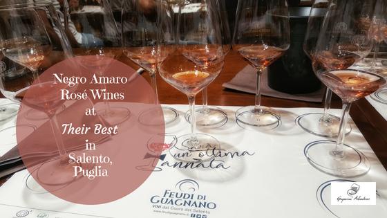 Negro Amaro Rosé Wines at Their Best in Salento, Puglia