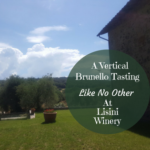 A Vertical Brunello Tasting Like No Other At Lisini Winery